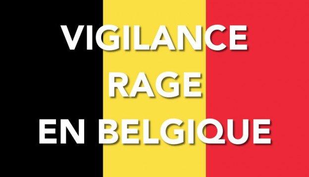 vigilance rage en Belgique